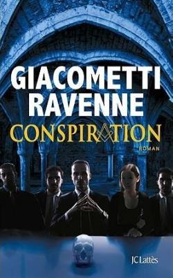Conspiration de Giacometti et Ravenne