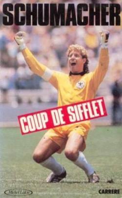 Harald Schumacher – Coup de sifflet