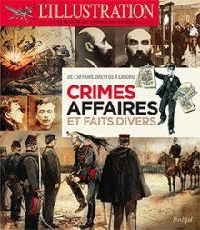 Crimes, affaires et faits divers par Jean-Louis Fetjaine