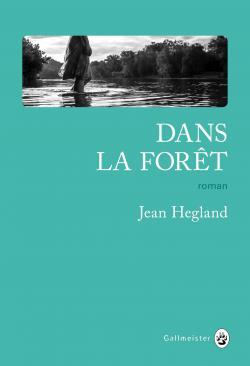 """Résultat de recherche d'images pour """"jean hegland dans la forêt"""""""
