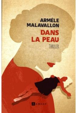 Dans la Peau par Armele Malavallon