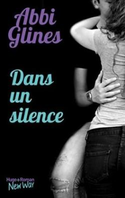 The field party, tome 1 : Dans un silence par Abbi Glines
