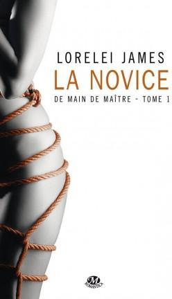 De Main De Maitre Tome 1 La Novice Lorelei James Babelio