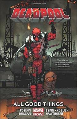 Deadpool, tome 8 : All Good Things par Posehn