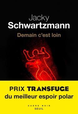 Demain c'est loin par Schwartzmann