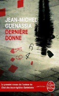 Dernière donne - Jean-Michel Guenassia sur Bookys