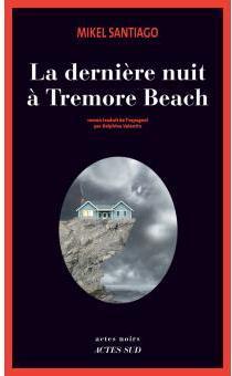 Mikel Santiago - La derniere nuit a Tremore Beach