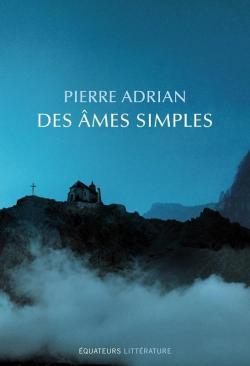Des âmes simples par Adrian