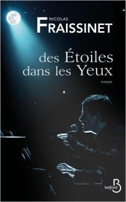 Des étoiles dans les yeux par Nicolas Fraissinet