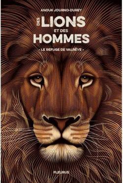 Des Lions Et Des Hommes Tome 1 Le Refuge De Valreve Babelio