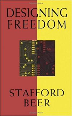 Designing freedom par Stafford Beer