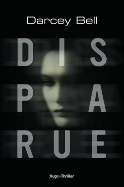 Disparue - Darcey Bell