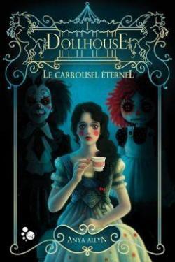 Dollhouse : Le carrousel éternel par Allyn