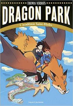 Dragon Park, tome 1 : L\'académie Saint-Hydre par Thomas Verdois