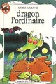 Dragon l'ordinaire par Armange