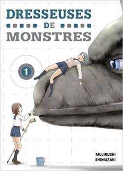 Dresseuses de monstres, tome 1 par Shimazaki