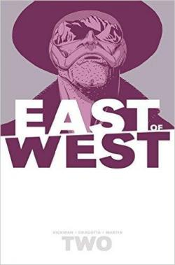 East of West, tome 2 : We Are All One par Jonathan Hickman