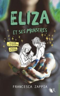 Eliza et ses monstres par Zappia