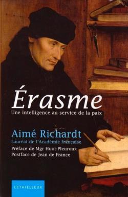 Erasme : Une intelligence au service de la paix par Aimé Richardt