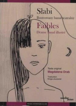 Faibles par Magdalena Drab