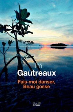 Fais-moi danser, Beau gosse par Gautreaux