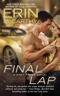 Fast Track, tome 8 : Final Lap par Erin McCarthy
