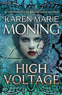 Fever, tome 10 : High Voltage par Karen Marie Moning