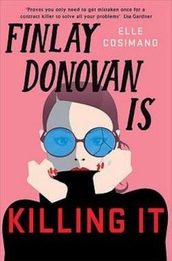 Finlay Donovan is killing it: Mystery par Elle Cosimano
