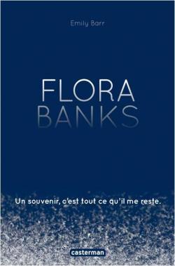 """Résultat de recherche d'images pour """"Flora Banks d'Emily Barr"""""""