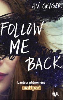 Follow me back, tome 1 par Geiger