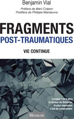 Fragments post-traumatiques par Benjamin Vial