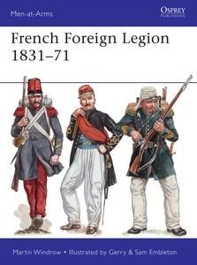 French Foreign Legion 1831–71 par Martin Windrow