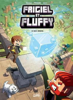 Frigiel et Fluffy - Soleil, tome 03 : Le bloc originel par  Frigiel