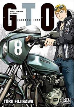 GTO Paradise Lost, tome 8 par Tôru Fujisawa