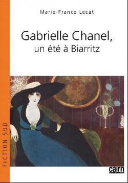 Gabrielle Chanel Un Ete A Biarritz Babelio