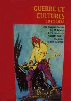 Guerre et cultures 1914-1918 : [colloque international de peronne, juillet 1992] par  Historial de la Grande guerre
