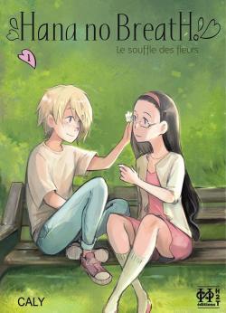 Hana no breath, tome 1 : Le souffle des fleurs par Caly (II)