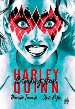 Harley Quinn : Breaking Glass par Steve Pugh