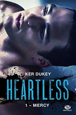 Heartless, tome 1 : Mercy par Ker Dukey