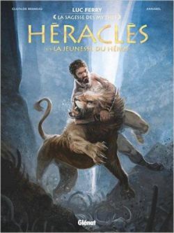 Héraclès, tome 1 : La jeunesse du héros par Luc Ferry