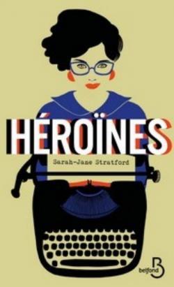 Héroïnes de Sarah-Jane Statford CVT_Heroines_8951