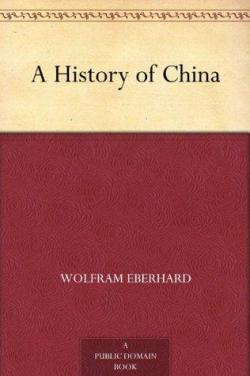 History Of China par Wolfram Eberhard