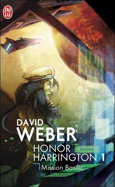 Honor Harrington, tome 1 : Mission Basilic par David Weber