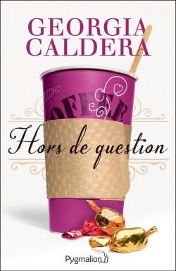 Hors de question par Georgia Caldera