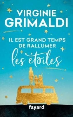 Il est grand temps de rallumer les étoiles par Grimaldi