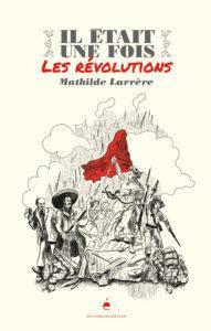Il était Une Fois La Revolution