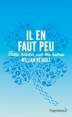 Il en faut peu par William Rejault