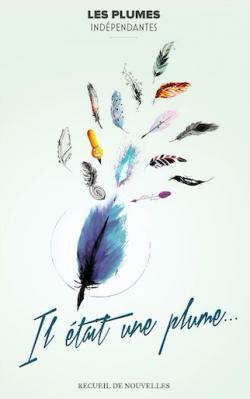 Il était une plume... par Erika Boyer