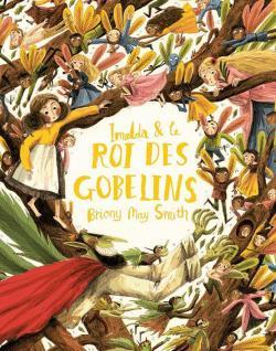 Imelda et le roi des gobelins par Smith