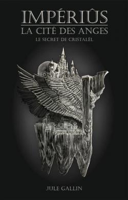 Impériûs - La Cité des anges par Gallin